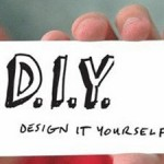 The Art of Design #30: No Budget? You need DIY Design 101.