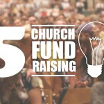 5 of the Best Church Fundraising Ideas
