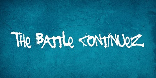 the battle continues font free