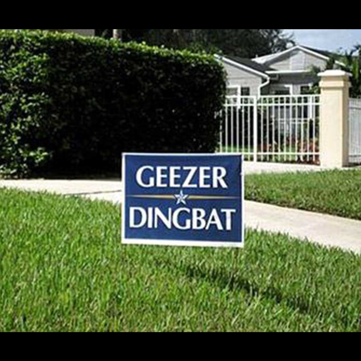 Funny Yard Sign 13